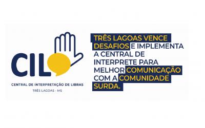 Prefeitura de Três Lagoas inaugura Central de Interpretação de Libras