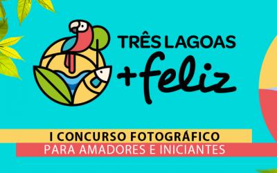 """Inscrições para o Primeiro Concurso de Fotografia da Campanha """"Três Lagoas Mais Feliz"""" continuarão até o dia 15 de outubro"""