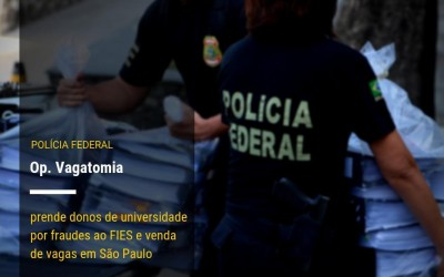 PF procura 3 foragidos no caso de fraude no PROUNI: Um é de Murutinga do Sul