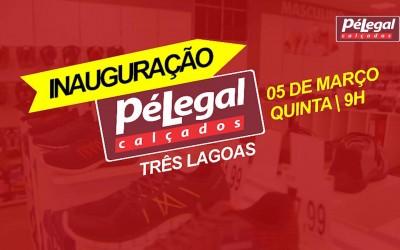 Loja Pé Legal Calçados inaugura nesta quinta-feira (5) em Três Lagoas