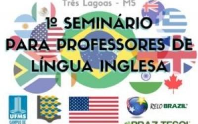 Câmpus de Três Lagoas sedia I Seminário para Professores de Inglês