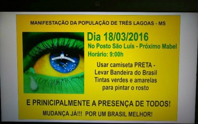Manifestação pacífica em Três Lagoas contra a atual situação do Brasil