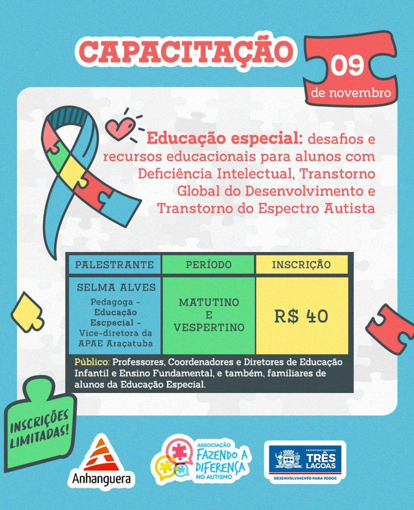 EDUCAÇÃO ESPECIAL: Associação Fazendo a Diferença no Autismo promove dia de informações para melhoria do atendimento