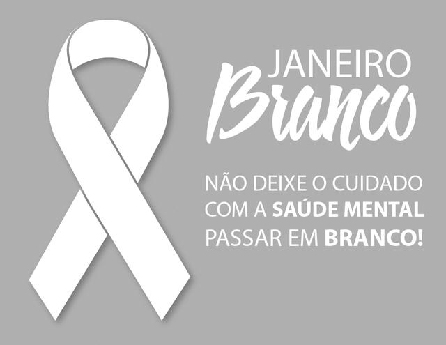 JANEIRO BRANCO – Mês de conscientização sobre a saúde mental