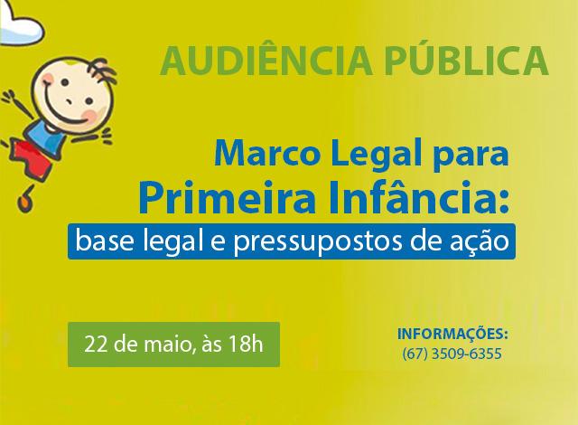 Audiência sobre Marco Legal da Primeira Infância acontece nesta segunda